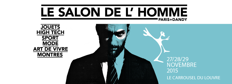SALON DE L'HOMME 2015